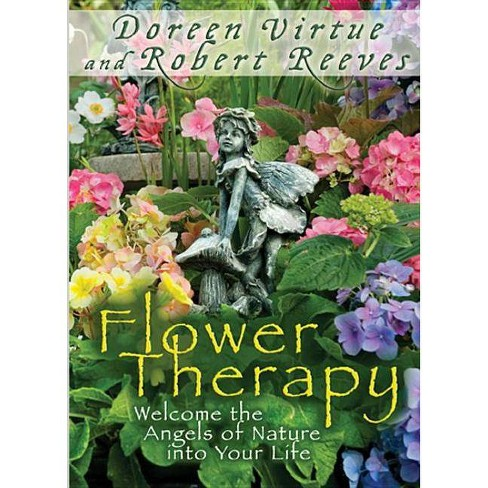 Flower Therapy - by  Doreen Virtue & Robert Reeves (Paperback) - image 1 of 1