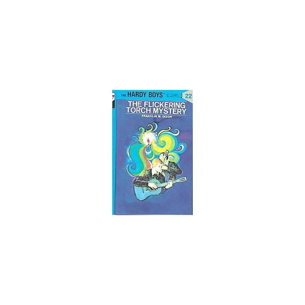 Flickering Torch Mystery (Hardcover) (Franklin W. Dixon)