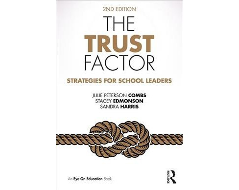 Trust Factor : Strategies for School Leaders -  (Paperback) - image 1 of 1