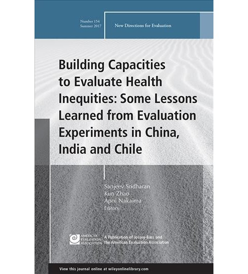 Building Capacities to Evaluate Health Inequities : Some Lessons Learned from Evaluation Experiments in - image 1 of 1