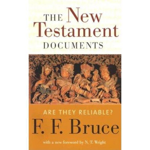 The New Testament Documents - by  F F Bruce (Paperback) - image 1 of 1
