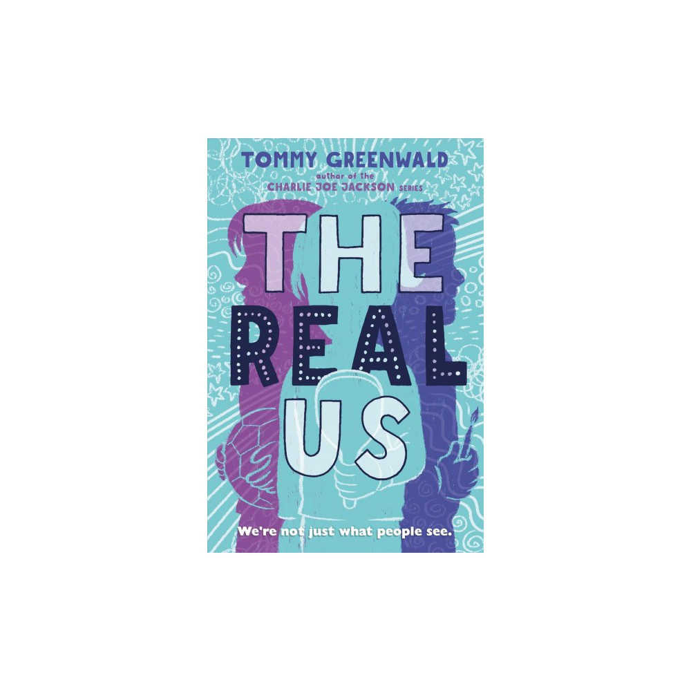 Real Us - Reprint by Tommy Greenwald (Paperback)