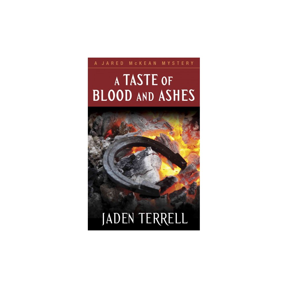 Taste of Blood and Ashes (Hardcover) (Jaden Terrell)