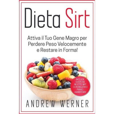 Dieta Sirt - by  Andrew Werner (Paperback)