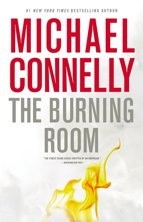 The Burning Room (Harry Bosch Series #19) by Michael Connelly (Hardcover) - image 1 of 1
