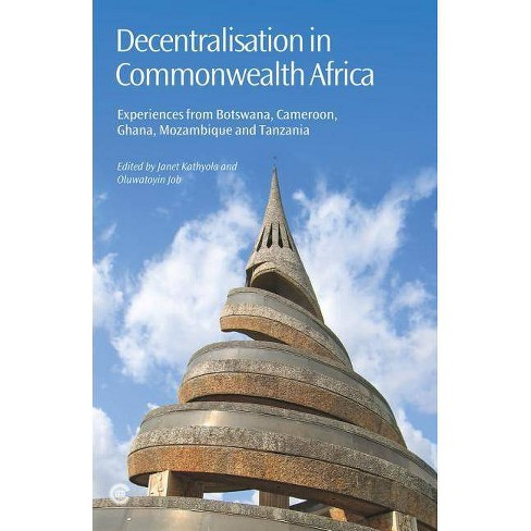 Decentralisation in Commonwealth Africa - (Paperback) - image 1 of 1