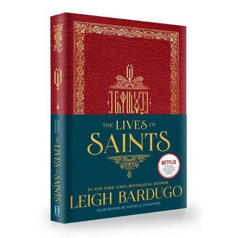The Lives of Saints - by  Leigh Bardugo (Hardcover) - image 1 of 1