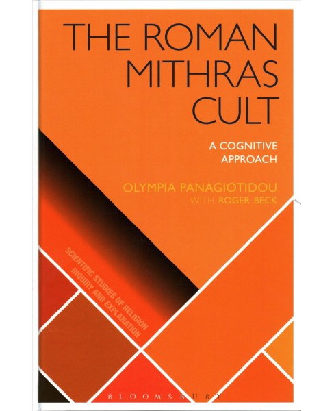 Roman Mithras Cult : A Cognitive Approach -  by Olympia Panagiotidou (Hardcover) - image 1 of 1