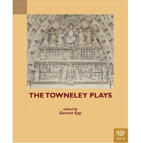 Towneley Plays -  (Middle English Texts) (Paperback) - image 1 of 1
