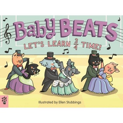 Baby Beats: Let's Learn 3/4 Time! - (Board Book)