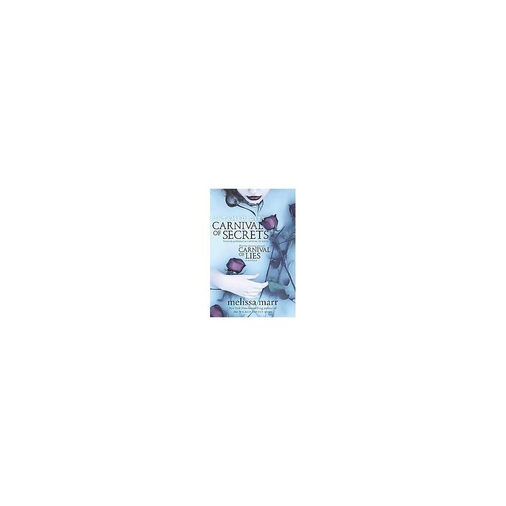 Untamed City : Carnival of Secrets (Paperback) (Melissa Marr)