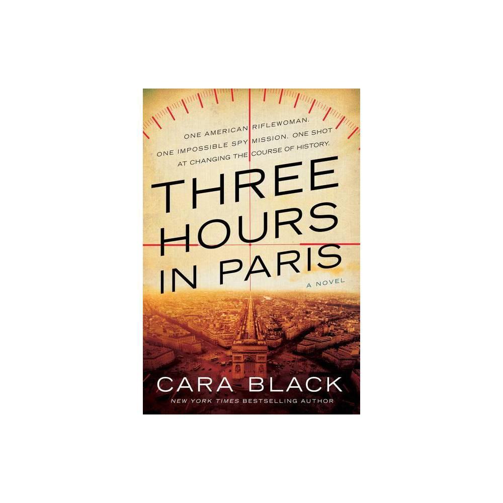 Three Hours In Paris By Cara Black Paperback