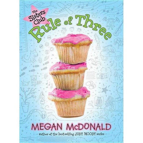 The Sisters Club: Rule of Three - by  Megan McDonald (Paperback) - image 1 of 1