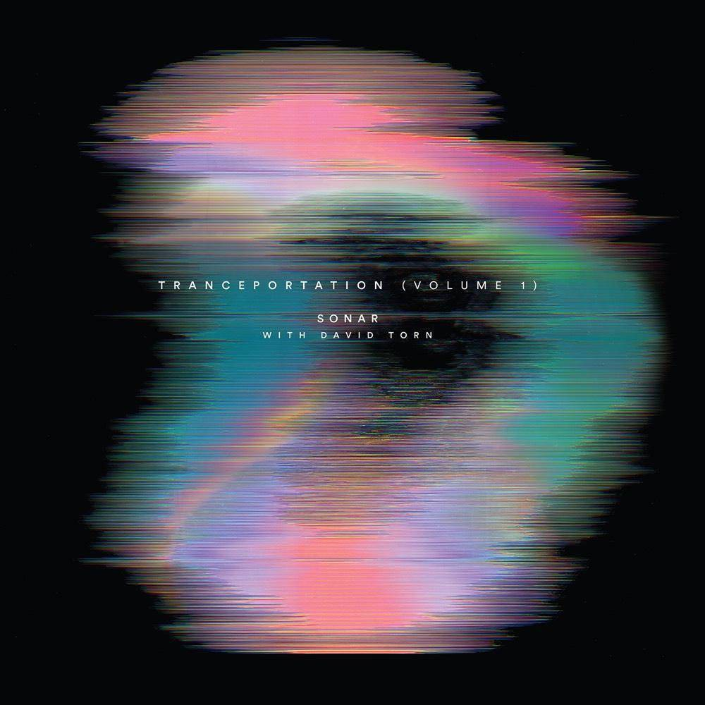 Sonar David Torn Tranceportation Vol 1 Cd