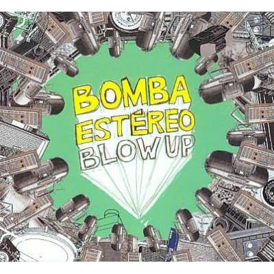 Bomba Est'reo; Spiers, Bob; French, Dawn; Saunders, Jennifer; Plowman, Jon; French, Dawn; Saunders, Jennifer - Blow Up (Digipak) (CD)