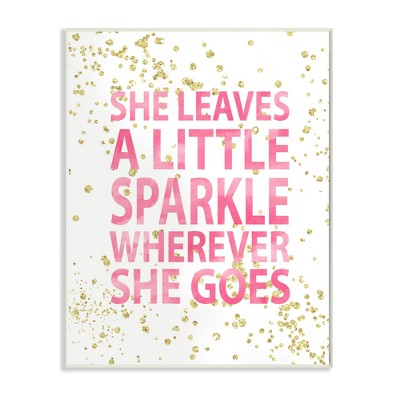 She Leaves A Little Sparke Wall Plaque Art (10 x15 x0.5 )- Stupell Industries