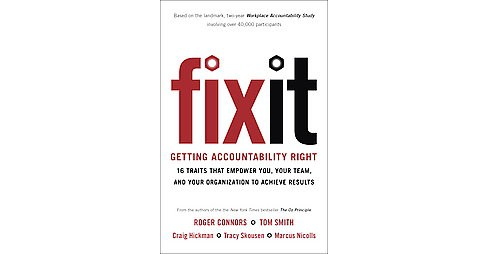 Fix It : Getting Accountability Right: 240 Solutions to Your Toughest Business Problems (Hardcover) - image 1 of 1