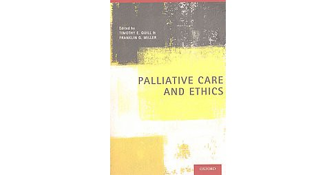Palliative Care and Ethics (Reprint) (Paperback) - image 1 of 1