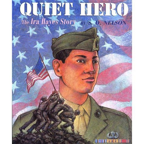 Quiet Hero - by  S D Nelson (Paperback) - image 1 of 1