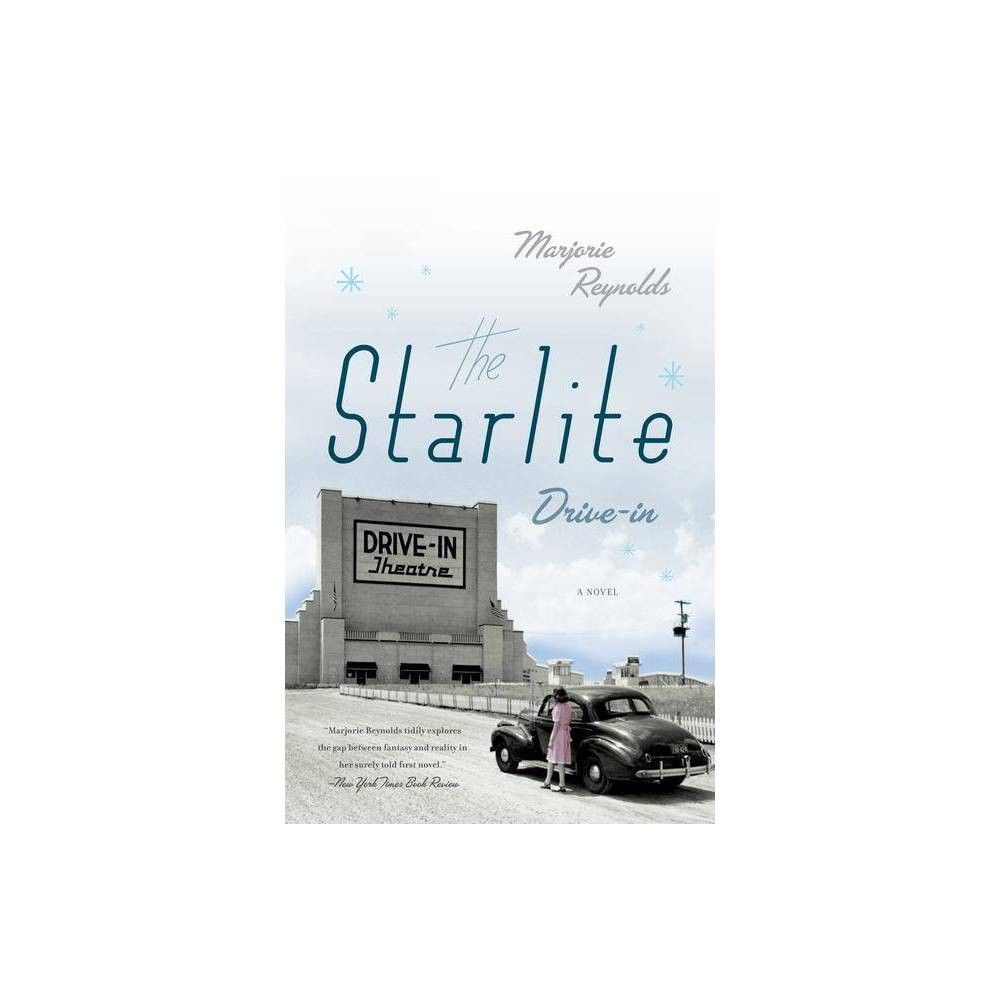 The Starlite Drive In By Marjorie Reynolds Paperback