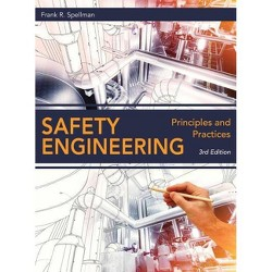 Safety Engineering - 3 Edition by  Frank R Spellman (Hardcover)