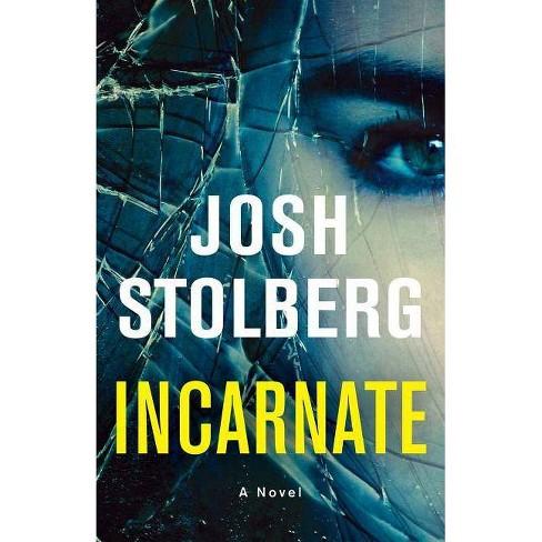 Incarnate - by  Josh Stolberg (Paperback) - image 1 of 1