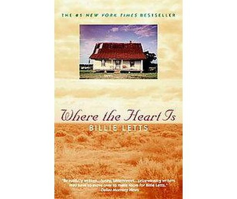 Where the Heart Is (Reissue) (Paperback) (Billie Letts) - image 1 of 1
