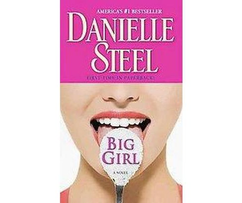 Big Girl (Reprint) (Paperback) by Danielle Steel - image 1 of 1