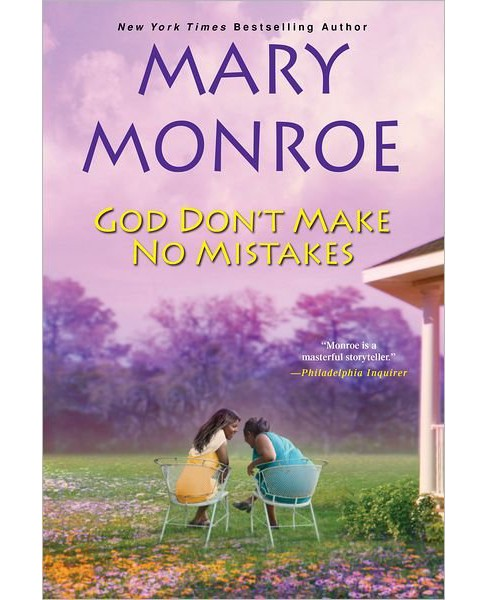 God Don't Make No Mistakes (Hardcover) (Mary Monroe) - image 1 of 1