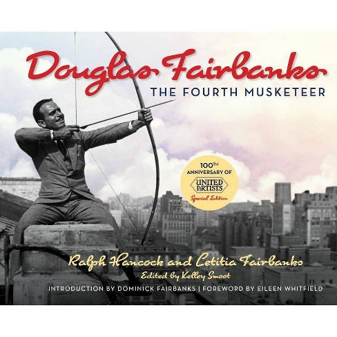 Douglas Fairbanks - by  Ralph Hancock & Letitia Fairbanks (Hardcover) - image 1 of 1