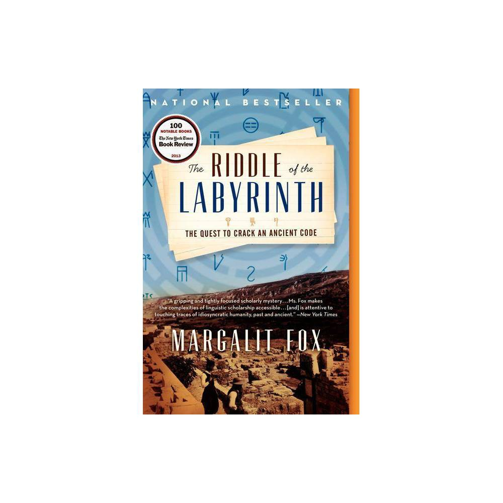 The Riddle Of The Labyrinth By Margalit Fox Paperback