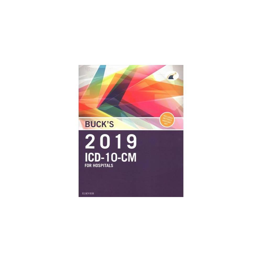 Buck's Icd-10-CM 2019 for Hospital + Buck's Icd-10-Pcs 2019 + Buck's Hcpcs Level II 2019 + Ama Cpt