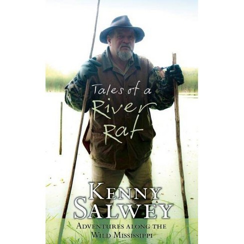 Tales of a River Rat - by  Kenny Salwey (Paperback) - image 1 of 1