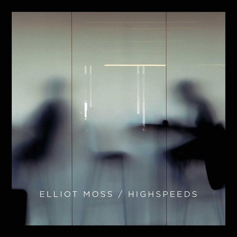 Elliot Moss - Highspeeds (CD)