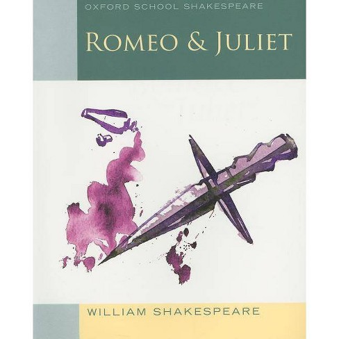 Romeo and Juliet - (Oxford School Shakespeare) by  William Shakespeare & Roma Gill (Paperback) - image 1 of 1