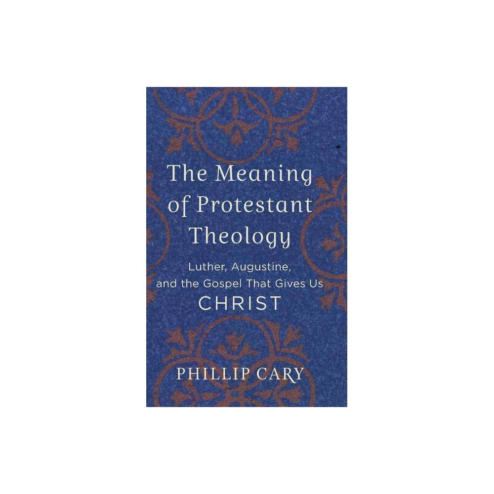Meaning Of Protestant Theology Hardcover
