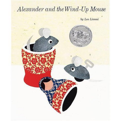 Alexander and the Wind-Up Mouse - by  Leo Lionni (Hardcover) - image 1 of 1