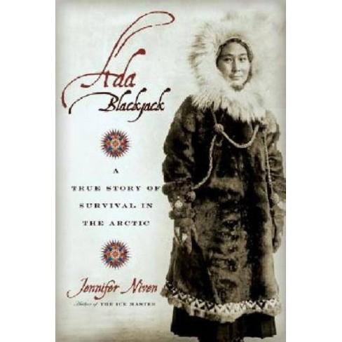Ada Blackjack - by  Jennifer Niven (Paperback) - image 1 of 1