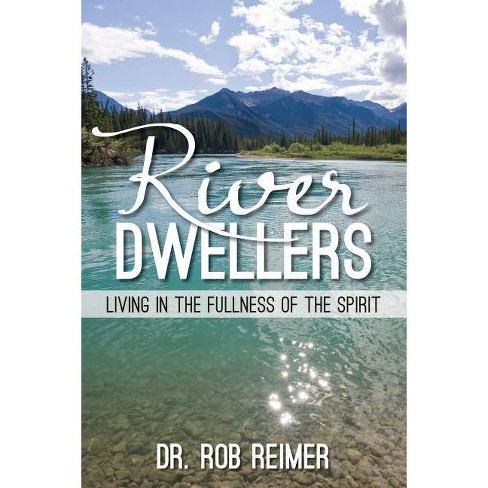 River Dwellers - by  Rob Reimer (Paperback) - image 1 of 1