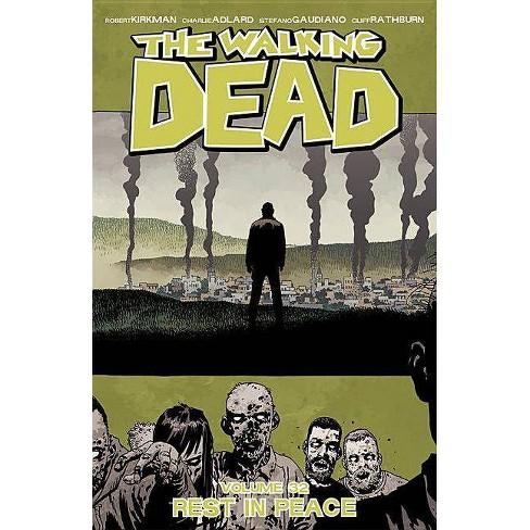 The Walking Dead Volume 32: Rest in Peace - by  Robert Kirkman (Paperback) - image 1 of 1