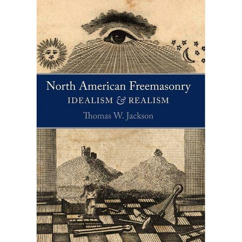 North American Freemasonry - by  Thomas W Jackson (Hardcover) - image 1 of 1