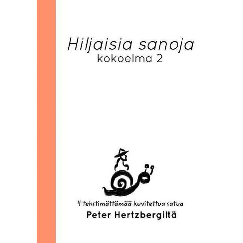Hiljaisia sanoja - by  Peter Hertzberg (Hardcover) - image 1 of 1