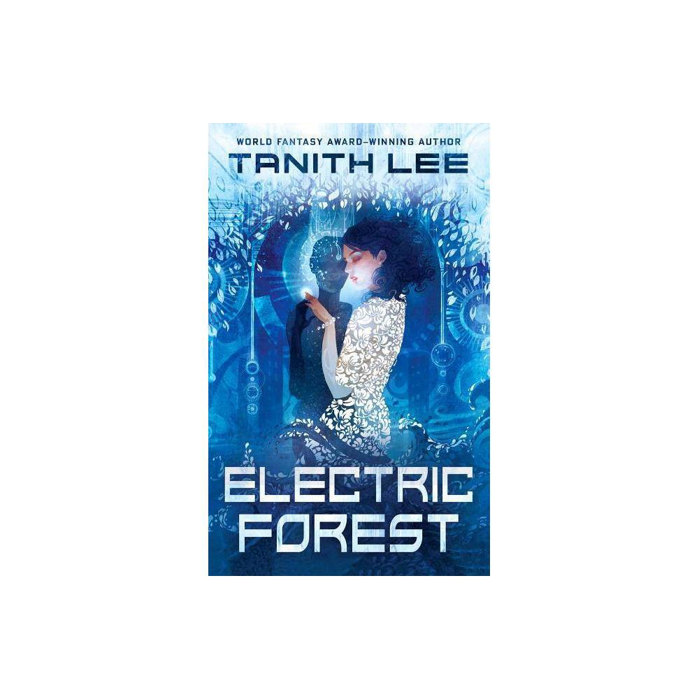Electric Forest By Tanith Lee Paperback