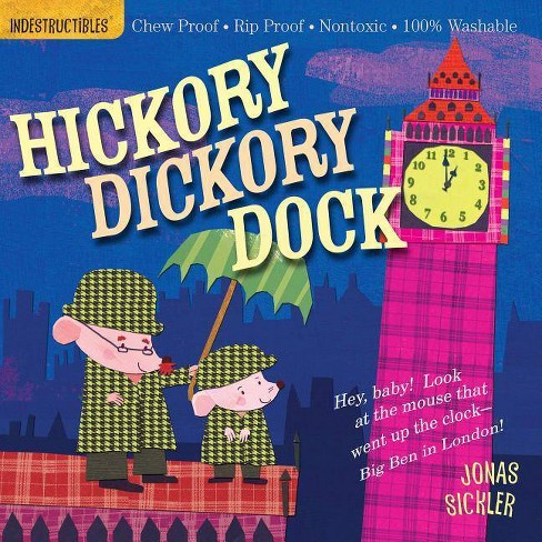 Indestructibles: Hickory Dickory Dock - (Paperback) - image 1 of 1