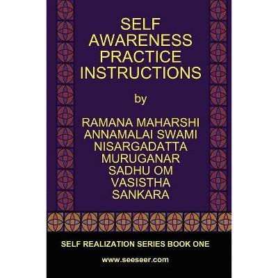 Self Awareness Practice Instructions - Large Print by  Ramana Maharshi & Nisargadatta Maharaj & Vasistha (Paperback)