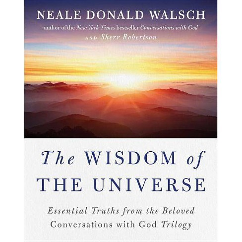 The Wisdom of the Universe - (Conversations with God) by  Neale Donald Walsch & Sherr Robertson - image 1 of 1