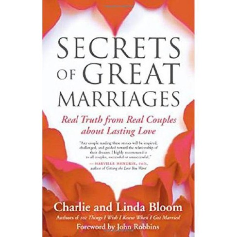Secrets of Great Marriages - by  Linda Bloom & Charlie Bloom (Paperback) - image 1 of 1