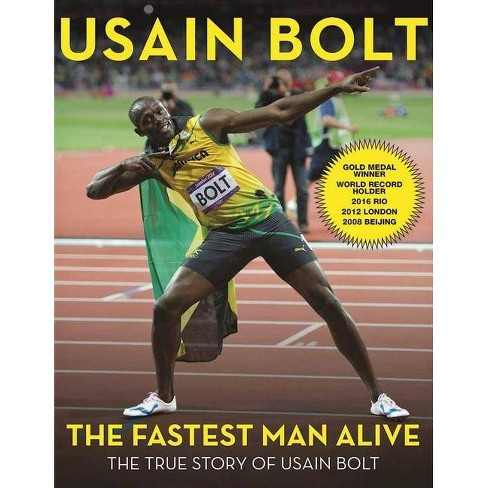 The Fastest Man Alive - by  Usain Bolt (Paperback) - image 1 of 1