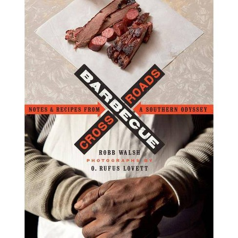 Barbecue Crossroads - by  Robb Walsh (Paperback) - image 1 of 1