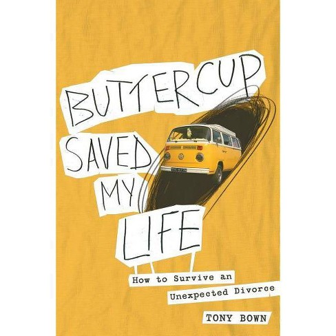 Buttercup Saved My Life - by  Tony Bown (Paperback) - image 1 of 1